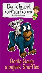 Gorila Gavin a pejsek Snuffles - Deník hraček rošťáka Robina