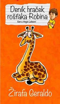 Obálka titulu Žirafa Geraldo - Deník hraček rošťáka Robina