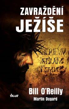 Obálka titulu Zavraždění Ježíše