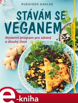 Obálka titulu Stávám se veganem