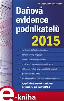 Obálka titulu Daňová evidence podnikatelů 2015