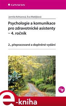 Obálka titulu Psychologie a komunikace pro zdravotnické asistenty - 4. ročník
