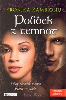 Obálka titulu Kronika kambionů 3 – Polibek z temnot