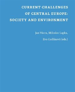 Obálka titulu Current Challenges of Central Europe: Society and Environment