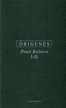Obálka titulu Proti Kelsovi I-II