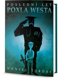 Obálka titulu Poslední let Poxla Westa