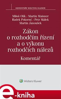 Obálka titulu Zákon o rozhodčím řízení a o výkonu rozhodčích nálezů (č. 216/1994 Sb.) - Komentář