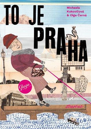 To je Praha