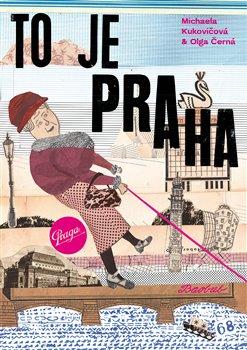 Obálka titulu To je Praha
