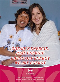 Obálka titulu Žijeme z energie, jsme energie / Living Off Energy, We Are Energy