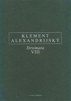 Obálka titulu Stromata VIII