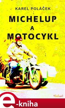 Obálka titulu Michelup a motocykl