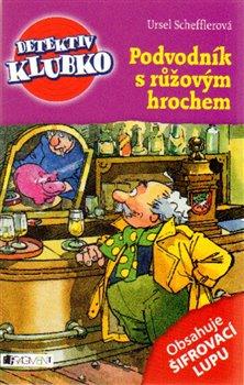 Obálka titulu Detektiv Klubko – Podvodník s růžovým hrochem