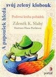 Obálka knihy A papoušek hledá svůj zelený klobouk