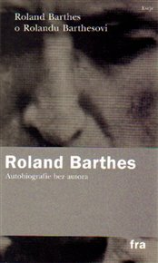 Roland Barthes o Rolandu Barthesovi
