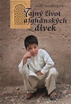 Obálka titulu Tajný život afghánských dívek