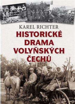 Obálka titulu Historické drama Volyňských Čechů
