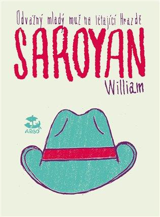 Odvážný mladý muž na létající hrazdě - William Saroyan | Replicamaglie.com