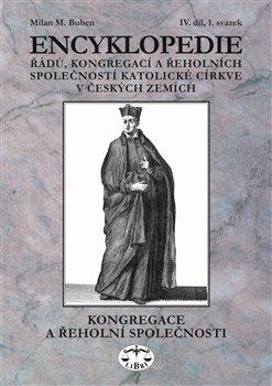 Obálka titulu Encyklopedie řádů, kongregací a řeholních společností katolické církve v českých zemích IV.