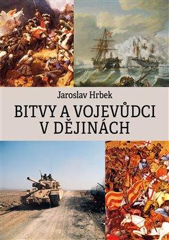Obálka titulu Bitvy a vojevůdci v dějinách