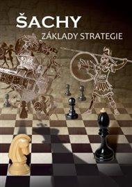 Šachy, základy strategie
