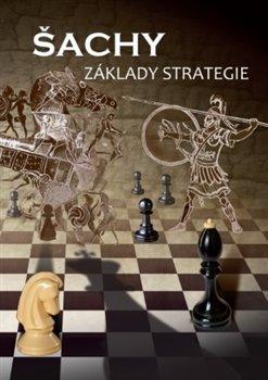 Obálka titulu Šachy, základy strategie