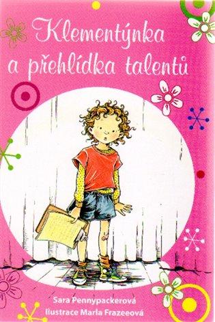 Klementýnka a přehlídka talentů - Sara Pennypackerová | Booksquad.ink