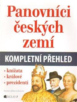 Obálka titulu Panovníci českých zemí – kompletní přehled