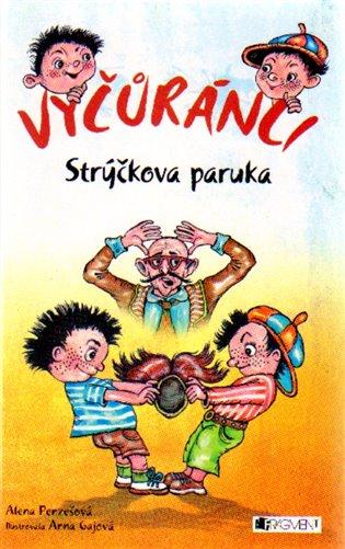 Vyčůránci – Strýčkova paruka - Alena Penzešová | Booksquad.ink