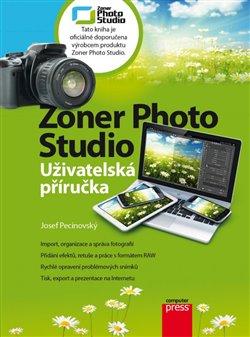 Obálka titulu Zoner Photo Studio - Uživatelská příručka