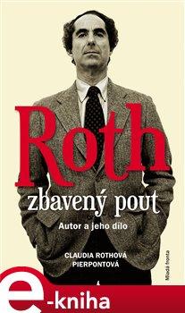 Obálka titulu Roth zbavený pout