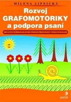 Obálka titulu Rozvoj grafomotoriky a podpora psaní
