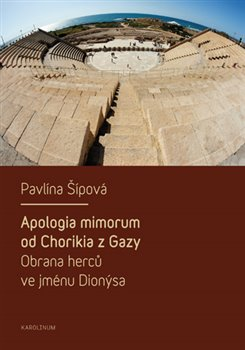 Obálka titulu Apologia mimorum od Chorikia z Gazy. Obrana herců ve jménu Dionýsa.