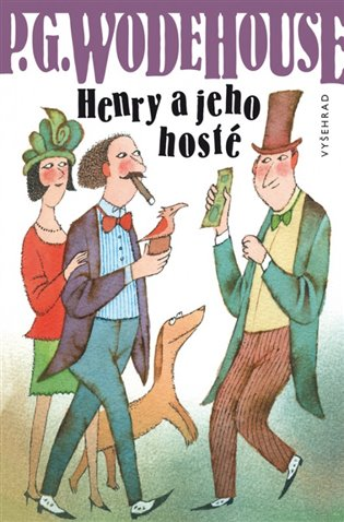 Henry a jeho hosté - Pelham Grenvill Wodehouse   Booksquad.ink