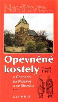 Obálka titulu Opevněné kostely I. díl