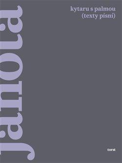 Obálka titulu Kytaru s palmou (texty písní)