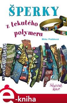 Obálka titulu Šperky z tekutého polymeru