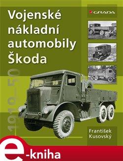 Obálka titulu Vojenské nákladní automobily Škoda