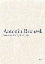 Přestože začíná vydávání odkazu Antonína Brouska svazkem druhým, máme tedy v rukou Básnické dílo 2, je to naprosto jedno – Brousek je zde totiž představen jako překladatel, a řekněme to rovnou, překladatel skvělý. Je sice známou pravdou, že právě poetové jsou často dobrými překladateli poesie, daly by se ovšem uvádět i příklady spíše opačné. Nic z toho pro Brouska neplatí, a ještě větší radost nás čeká při listování více než pěti sty stránkami excelentně vypravené knihy.