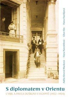 Obálka titulu S diplomatem v Orientu