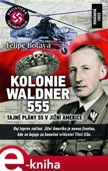 Obálka titulu Kolonie Waldner 555