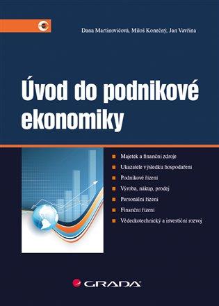 Úvod do podnikové ekonomiky - Miloš Konečný, | Replicamaglie.com