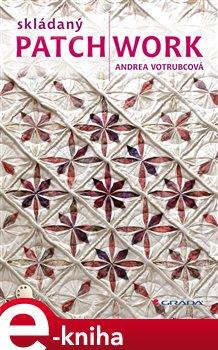 Obálka titulu Skládaný patchwork