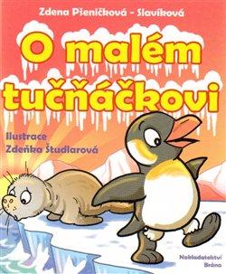 Obálka titulu O malém tučňáčkovi a jiné pohádky