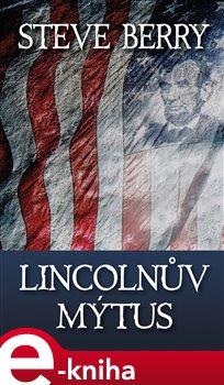 Obálka titulu Lincolnův mýtus
