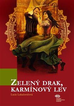 Obálka titulu Zelený drak, karmínový lev