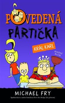 Obálka titulu Povedená partička 3: Král Karl