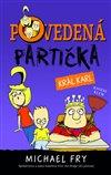 Obálka knihy Povedená partička 3: Král Karl