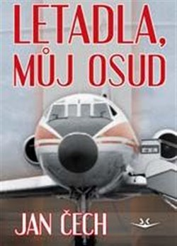Obálka titulu Letadla, můj osud
