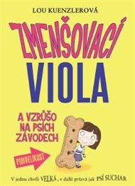 Zmenšovací Viola a vzrůšo na psích závodech (2)